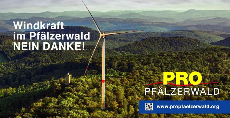 Finger weg vom Pfälzerwald!Keine Öffnung des Biosphärenreservats Pfälzerwald/Nordvogesen für Windräder!Kundgebung am 11. Juli